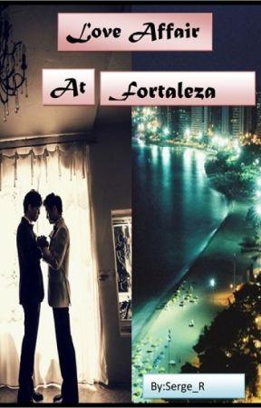 Love Affair at Fortaleza by SergeRomero