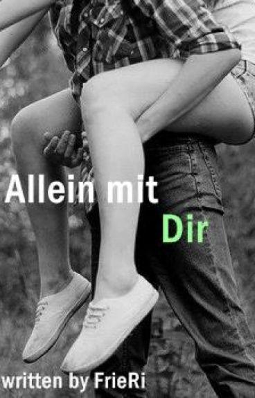 Allein mit Dir