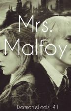 Mrs Malfoy by DramioneFeels141