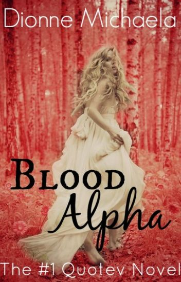 Blood Alpha (Chosen Mate Series 1) [Complete]