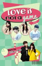 love is not a game by ilovethewayyoustare