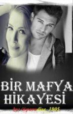 BİR MAFYA HİKAYESİ by yagmurr_kaan