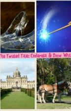 The Twisted Tale: Cinderella and Snow White by mystical_and_magical