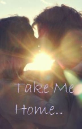 Take Me Home (One Direction Fanfiction) by 1d_bloomer