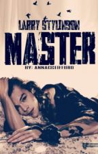 Master (Larry Stylinson) by annacelinestyles