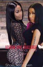 Nicki Minaj: Lesbian Love Challenge by shae_tataraven