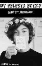 My beloved enemy (Larry stylinson) by shaouis