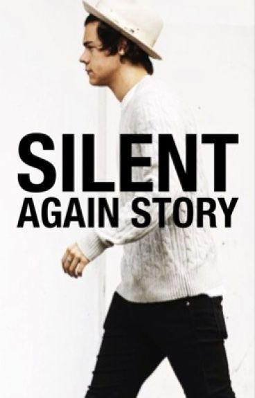 Silent 2 : Again Story [Harry Styles]
