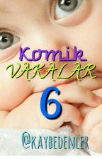 KOMİK VAKALAR 6 by kaybedenler
