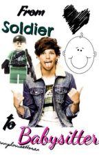 From Soldier To Babysitter|| Louis Tomlinson by JennyGrammar