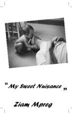 My sweet nuisance ||ziam mpreg by Gunel_ziam