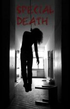 SPECİAL DEATH by the_laziest