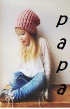 ''Papa''   ♥HS♥ by AliciaHoran8