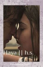 Haya (isabelle&harry) +book 1+ by pandababe2017