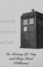 In memory of Amy and Rory Pond (Williams) by Captain_Smarty_Pants