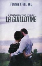 La Guillotine by Forgetful_Me
