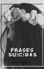 Frases Suicidas by monicagil2708_