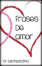 Frases De Amor by Sabina_12345