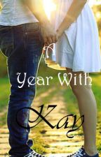 A Year with Kay by Stich815