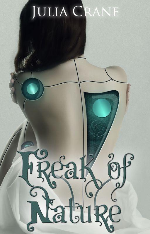 Freak of Nature by JuliaCrane