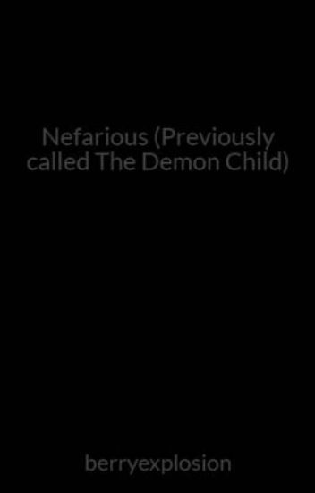 The Demon Child (Currently editing)