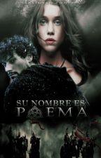 Su Nombre es Poema (TGWNWAP versión castellano) by Lacrimeah