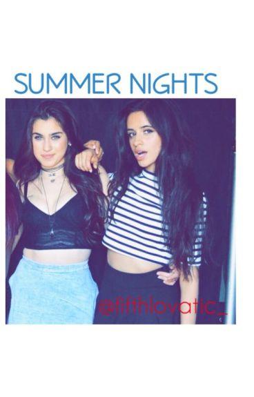 Summer Nights (Camren)