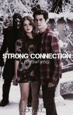 Strong Connection (Stydia Fanfic) {Editing} by Lucky_13_