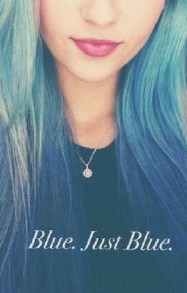 Blue. Just Blue.