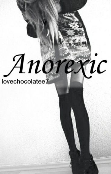 anorexic || h.s. ✔