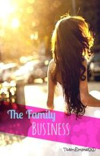 The Family Business (An Arranged Marriage) by TeamEmmettXD