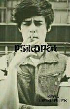 PSİKOPAT by KbraDemirbilek