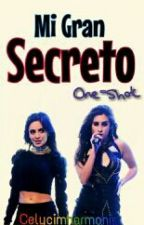 Mi gran secreto - one shot Camren by CELYCIMHARMONIZ