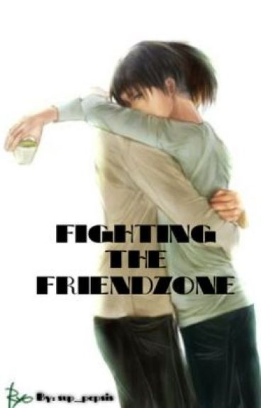 Fighting The Friendzone {Ereri/Riren fanfiction} (discontinued)