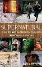 supernatural - o livro dos monstros espíritos demônios e ghouls by tebios