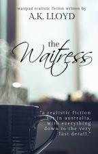 The Waitress by ak_lloyd