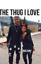The Thug I Love  by illyjayy