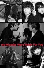 My Mistakes Were Made For You - The Last Shadow Puppets Fanfic by PrettyVisitors_505