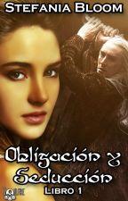 Obligación Y Seducción, Libro UNO © COMPLETA by StefaniaBloom