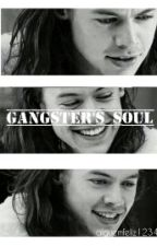 Gangster's soul || Harry Styles by alguemfeliz1234