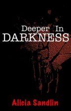 Deeper in Darkness by IAmNinjaaa