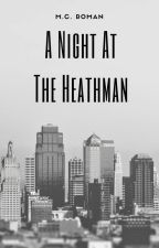 A Night at the Heathman by MCRomances