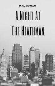 A Night at the Heathman by MCRomances