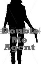 Double Me Agent by Mariachrisna