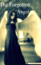 The Forgotten Angel by darkangel154
