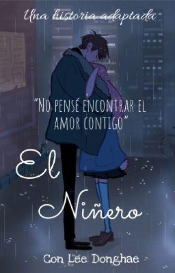 El Niñero (LEE DONGHAE) [adaptacion]