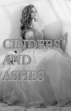Cinders and Ashes by justinsrauhlbieber