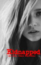 Kidnapped (An Evan Peters FanFiction) by 4eva-n-always