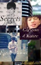Secrets (Greyson Chance FanFiction) by JullianaLovesYou