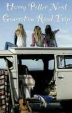 Harry Potter Next Generation Road Trip by Horcrux_Hunter